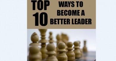 Top 10 ways to become a better leader