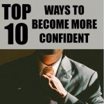 10 Top ways to look confident for your career progress
