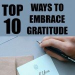 10 Top Ways to Embrace Gratitude