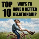 10 Top Ways to Have a Better Family Relationship