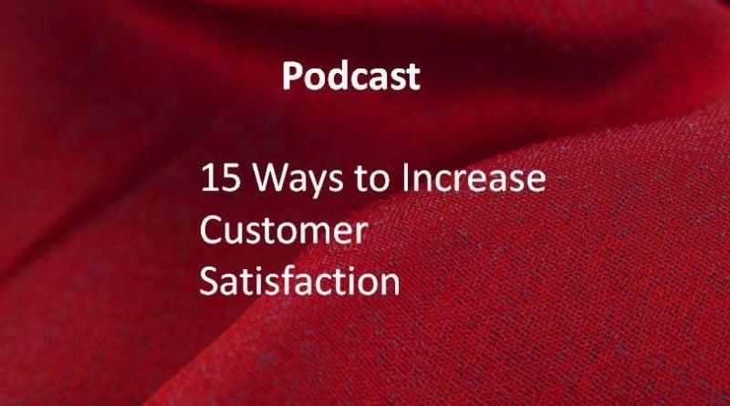 15 Ways to Increase Customer Satisfaction.