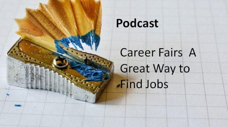Career Fairs A Great Way to Find Jobs.