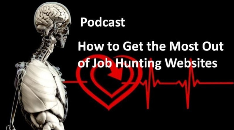 How to Get the Most Out of Job Hunting Websites.