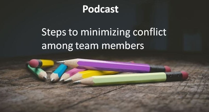 Steps to minimizing conflict among team members